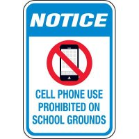 Notice No Cell Phones On School Grounds Signs