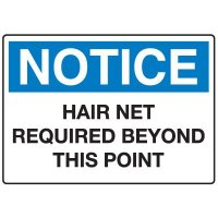 Housekeeping and Hygiene Signs - Hair Net Required Beyond This Point