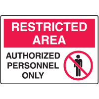 Safety Signs for Rough/Curved Surfaces - Restricted Area - Authorized Personnel Only