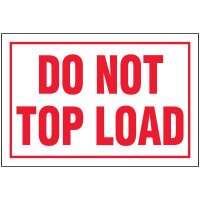 Do Not Top Load Package Handling Label