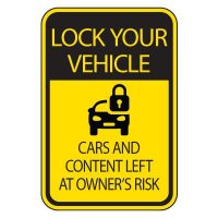 Parking Lot Safety & Security Signs - Lock Your Vehicle