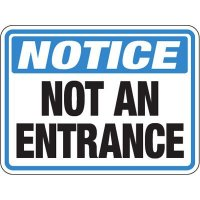 Pavement Message Signs - Notice Not An Entrance