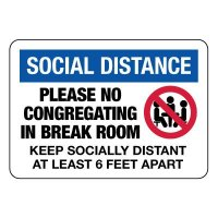 Social Distance Please No Congregating Sign