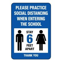 Practice Social Distancing When Entering the School Sign