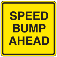 Private Property Signs - Speed Bump Ahead