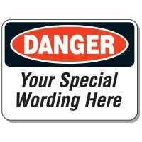 Quick Semi-Custom Giant Message Signs - Danger