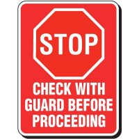 Reflective Parking Lot Signs - Check With Guard Before Proceeding