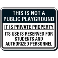 Reflective Parking Lot Signs - This Is Not A Public Playground