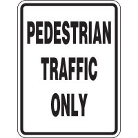 Reflective Pedestrian Crossing Signs - Pedestrian Traffic Only