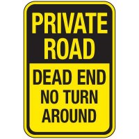 Reflective Traffic Reminder Signs - Private Road Dead End