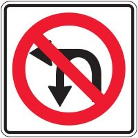 Reflective Traffic Signs - No Left Turn Or U-Turn (Symbol)