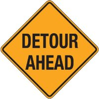 Reflective Warning Signs - Detour Ahead
