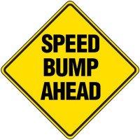 Reflective Warning Signs - Speed Bump Ahead