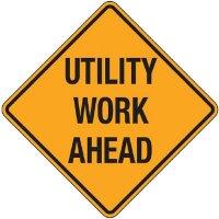 Reflective Warning Signs - Utility Work Ahead