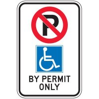 Regulatory Accessible Parking Permit Signs - BY PERMIT ONLY