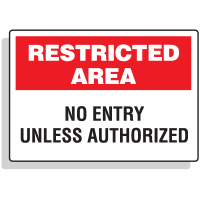 Restricted Area Signs - No Entry