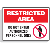 Restricted Area Signs - Do Not Enter Authorized Personnel Only