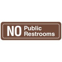 Restroom Signs - No Public Restrooms