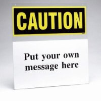 Custom Safety Sign Insert Holder - Caution