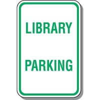 School Parking Signs - Library Parking