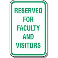School Parking Signs - Reserved For Faculty And Visitors
