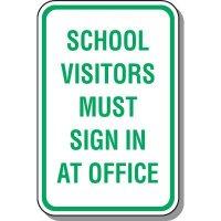 School Parking Signs - School Visitors Must Sign In
