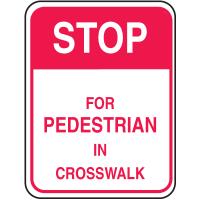 Reflective Pedestrian Crossing Signs - Stop Pedestrian Crosswalk