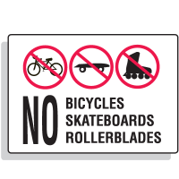 No Bicyles Skateboards Security Signs