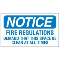 Adhesive Vinyl Fire Exit Signs - Notice Fire Regulations Demand That This Space Be Clear At All Times