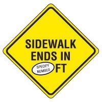 Semi-Custom Traffic Sign - Sidewalk Ends