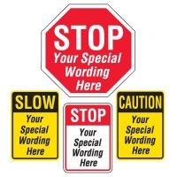 Semi-Custom Worded Traffic Signs