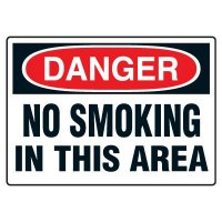 Smoking Safety Signs - Danger No Smoking In This Area