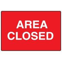 Snap Loop Signs - Area Closed