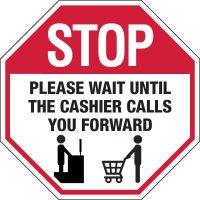 Stop Wait Until Cashier Calls You Signs