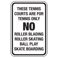 These Tennis Courts - Athletic Facilities Signs