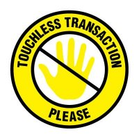 Floor Safety Signs - Touchless Transaction Please