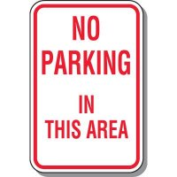 Tow Away Zone Signs - No Parking In This Area