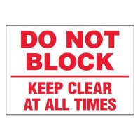 Ultra-Stick Signs - Do Not Block