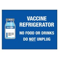 Vaccine Refrigerator - Do Not Unplug Label