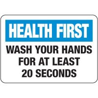 Wash Your Hands For At Least 20 Seconds Sign