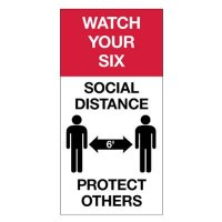 Temporary  Social Distance Floor Signs - Watch Your Six