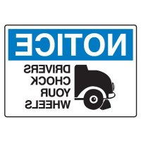 Wheel Chock Signs - Notice Drivers Chock Your Wheels (Mirror View)