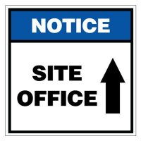 Notice Site Office Ahead Sign