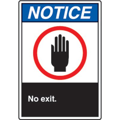 ANSI Safety Signs - Notice No Exit