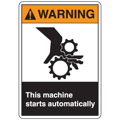 ANSI Z535 Safety Labels - Warning This Machine Starts Automatically