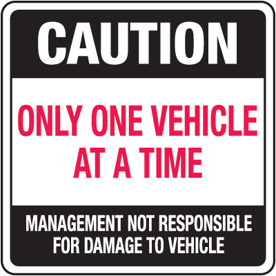 Automatic Gate Security Signs - Only One Vehicle