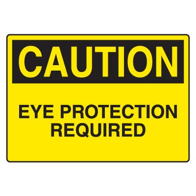 Eye Protection Signs - Eye Protection Required