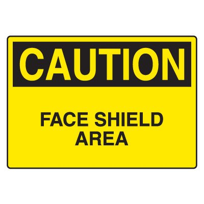 Eye Protection Signs - Face Shield Area