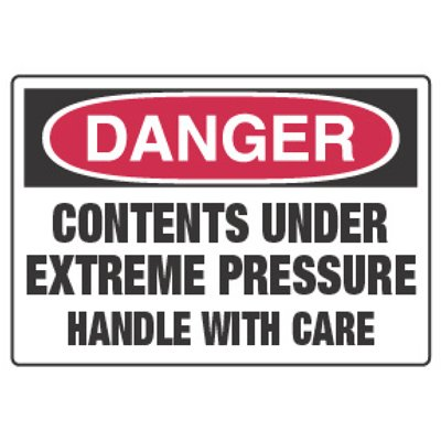 Chemical Hazard Danger Sign - Under Extreme Pressure
