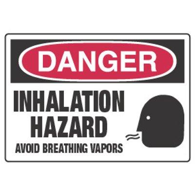 Chemical Hazard Danger Sign - Inhalation Hazard Avoid Breathing Vapors